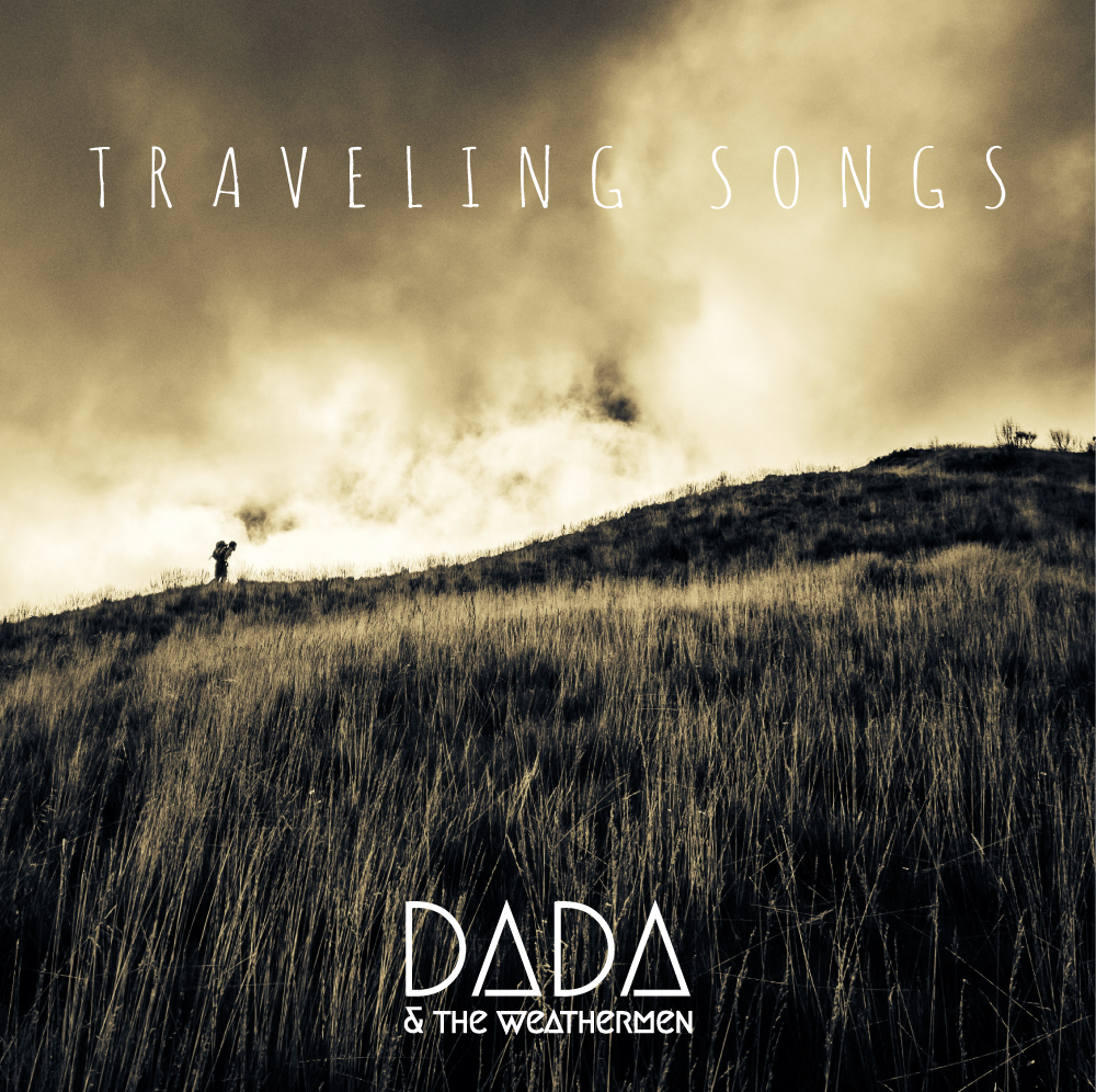 traveling-songs-dada and the weathermen