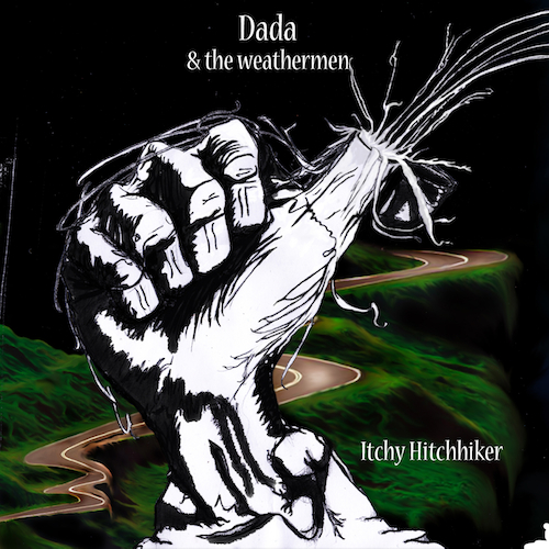 Cover of the album 'Itchy Hitchhiker' by Dada and the Weathermen